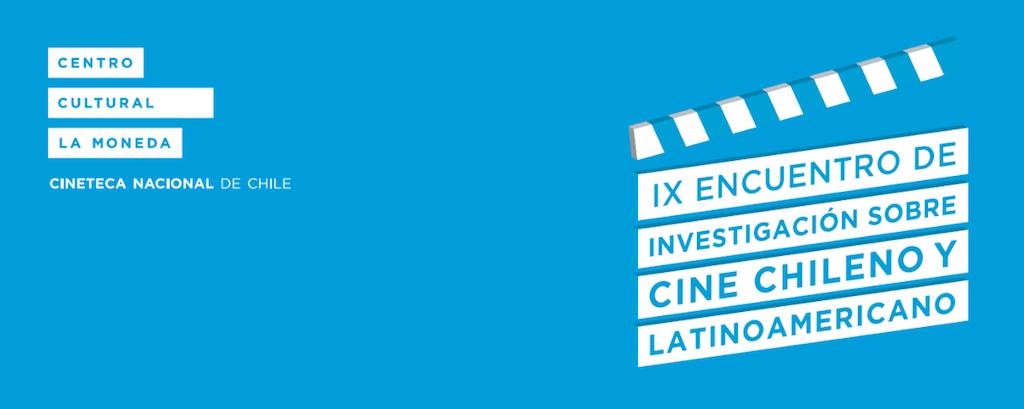 IX encuentro investigación cine chileno